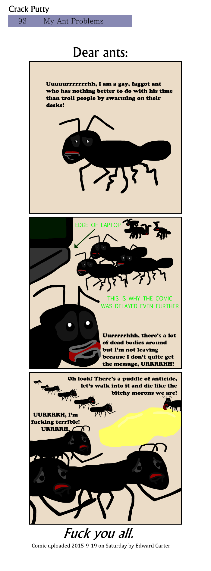 My Ant Problems